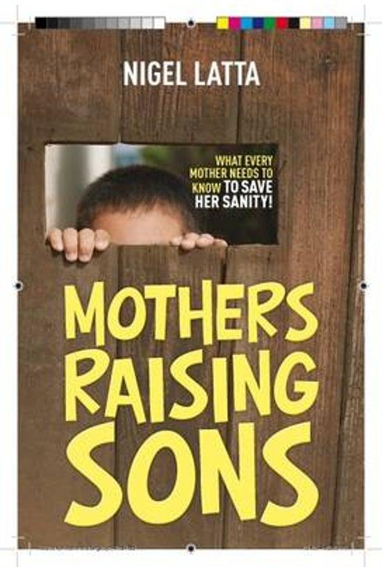 Mothers Raising Sons