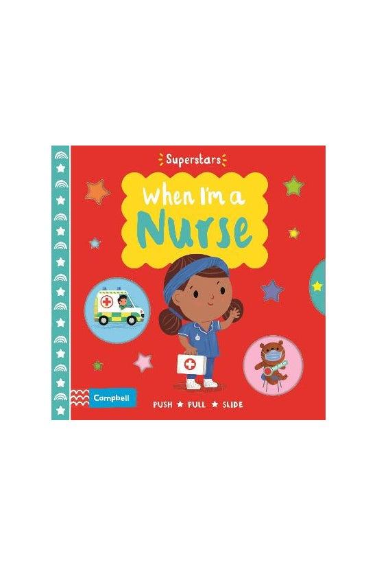 Superstars: When I'm A Nurse
