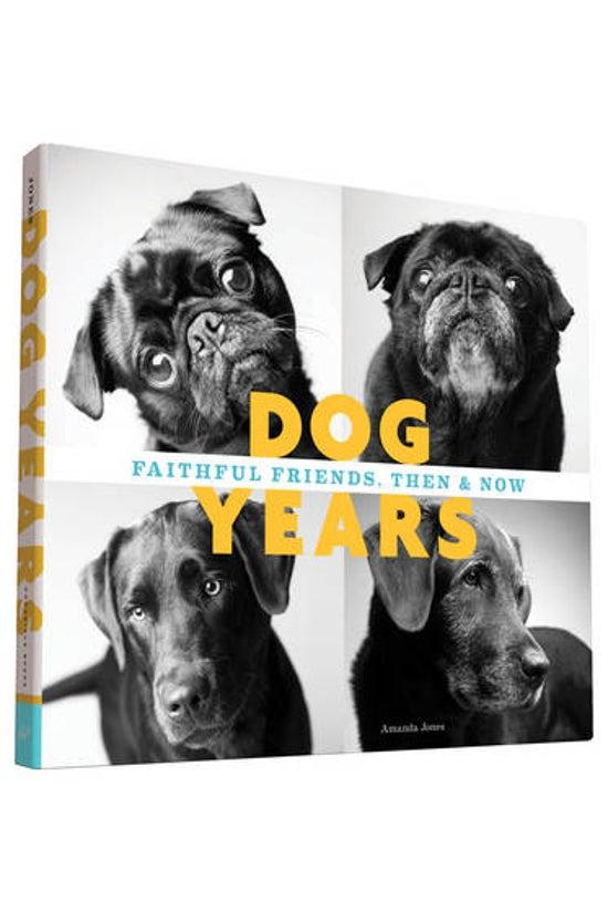 Dog Years: Faithful Friends, T...