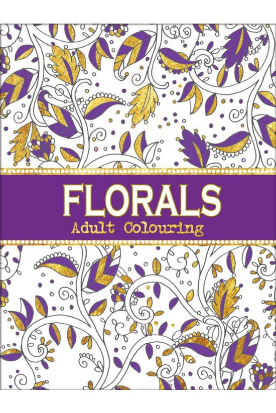 Florals Adult Colouring Book