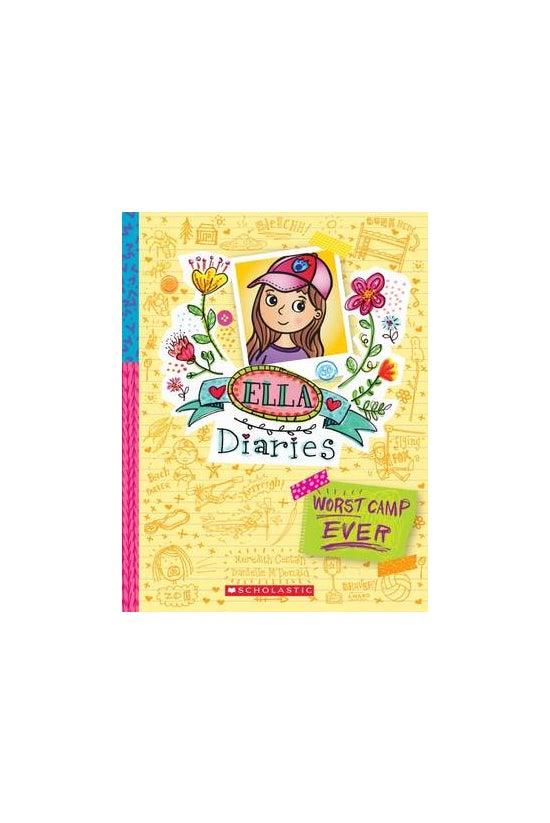 Ella Diaries #08: Worst Camp E...