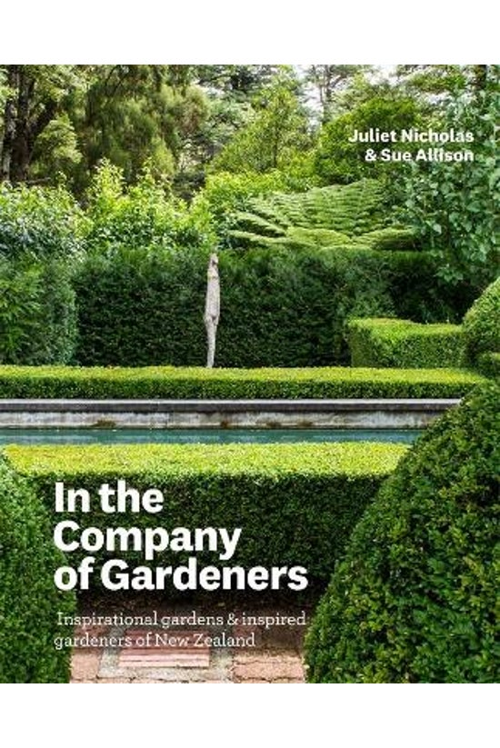 In The Company Of Gardeners
