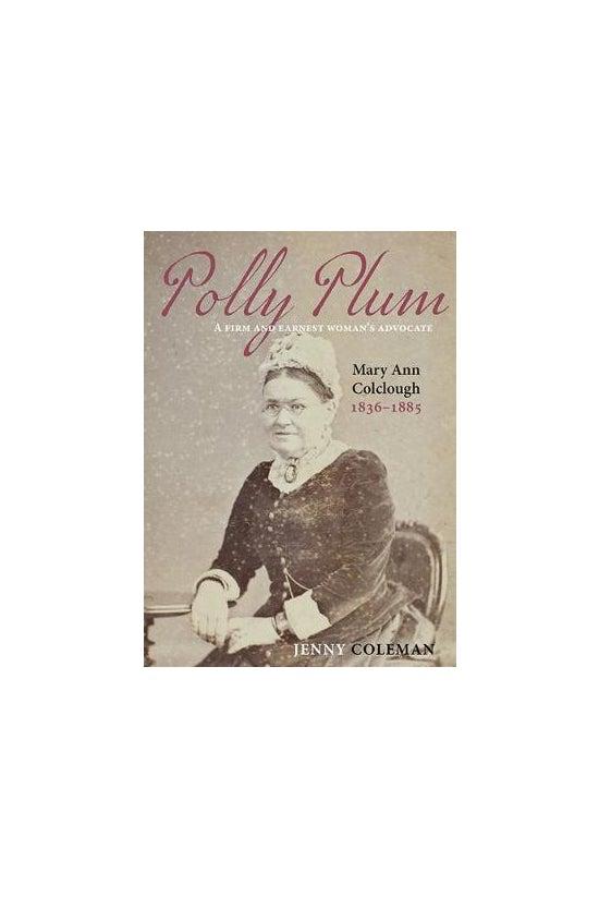 Polly Plum: A Firm & Earne...