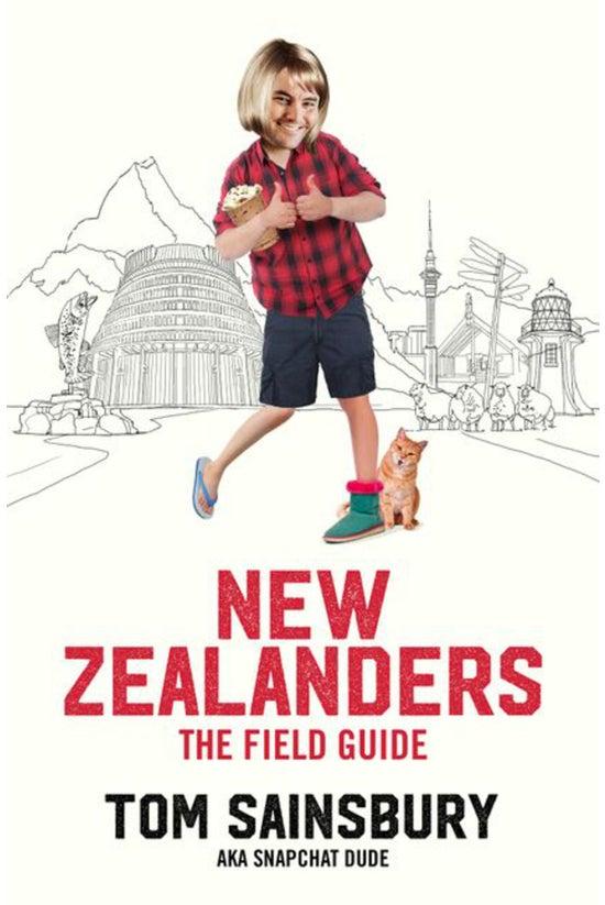 New Zealanders: A Field Guide