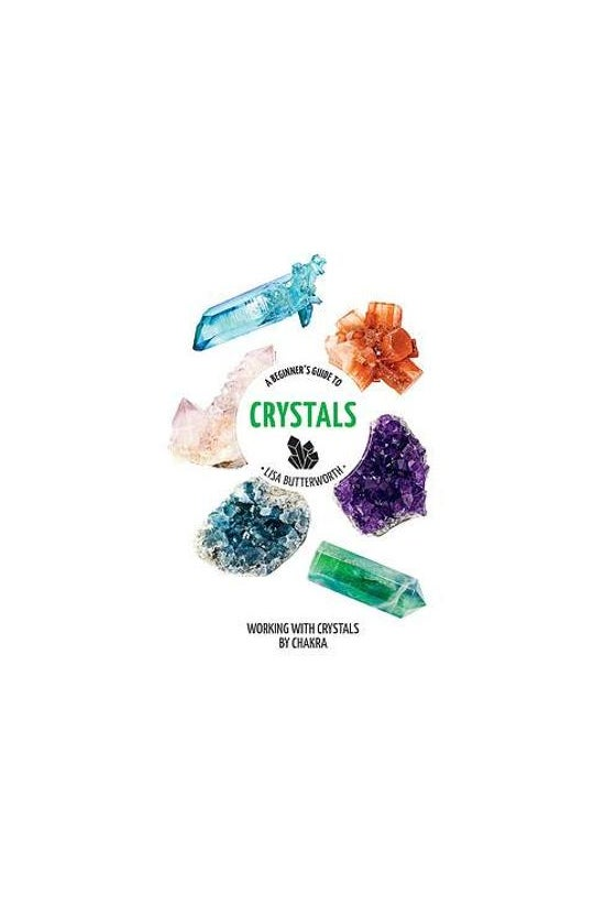 A Beginner's Guide To Crystals