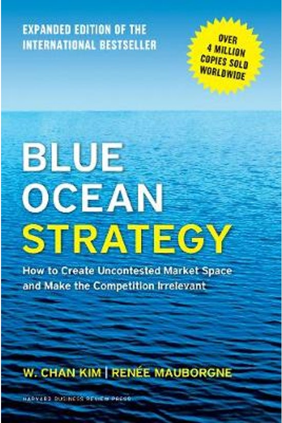 Blue Ocean Strategy: Expanded ...