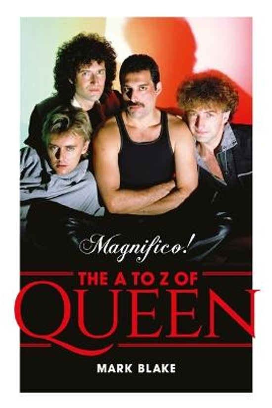 Magnifico!: The A To Z Of Quee...