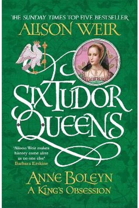 Six Tudor Queens #02: Anne Bol...