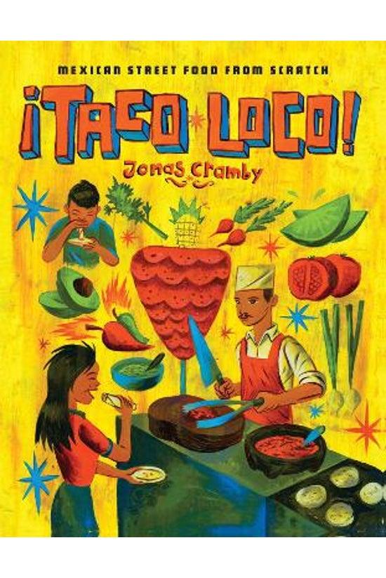 Taco Loco: Mexican Street Food