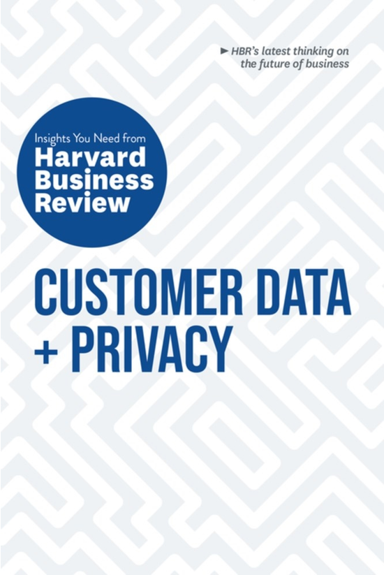 Customer Data + Privacy