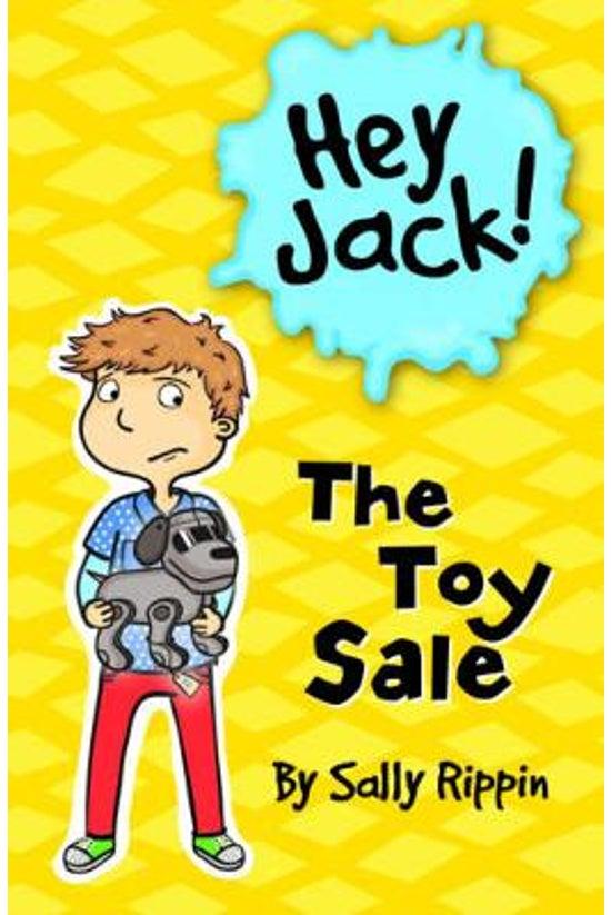 Hey Jack! #16: The Toy Sale