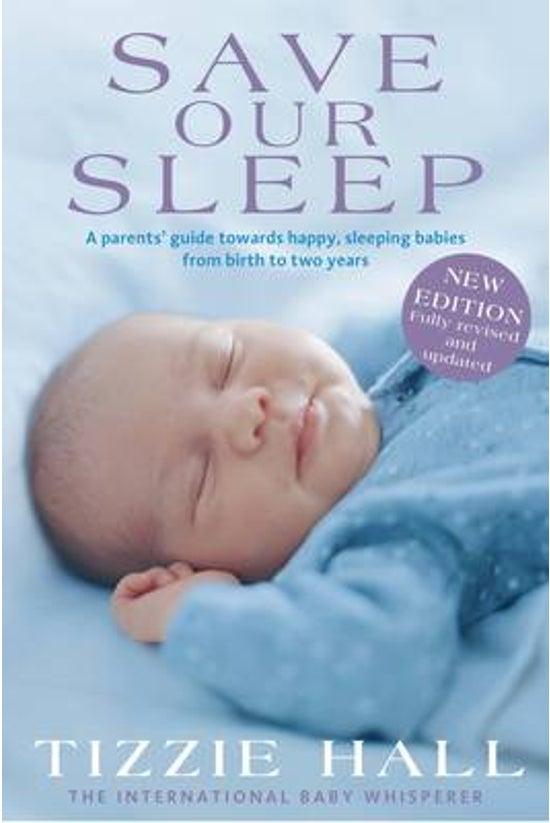 Save Our Sleep: Revised Editio...