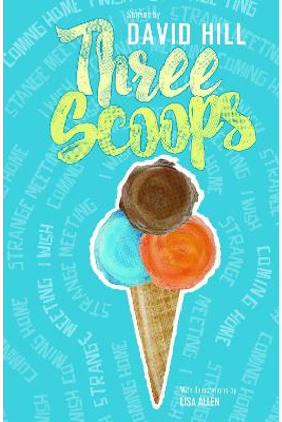 Three Scoops: Stories By David...