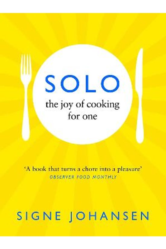 Solo: The Joy Of Cooking For O...