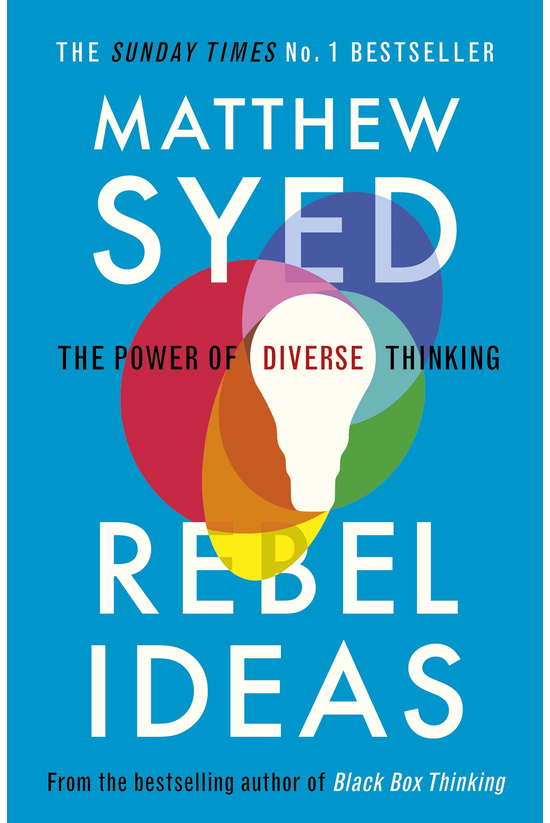 Rebel Ideas: The Power Of Dive...