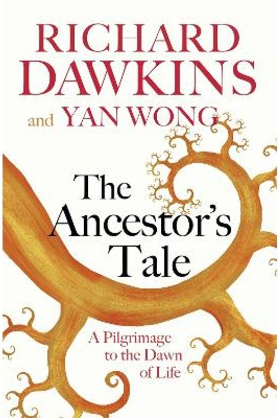 The Ancestor's Tale: A Pilgrim...