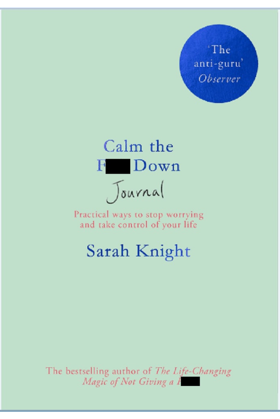 Calm The F*** Down Journal