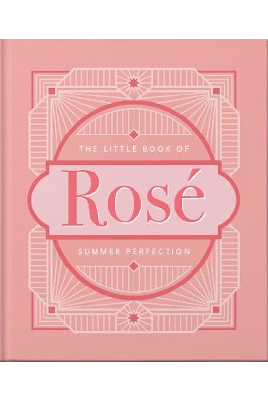 The Little Book Of Rose: Summe...