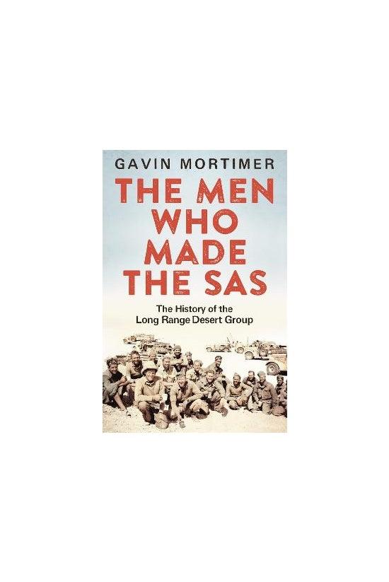The Men Who Made The Sas