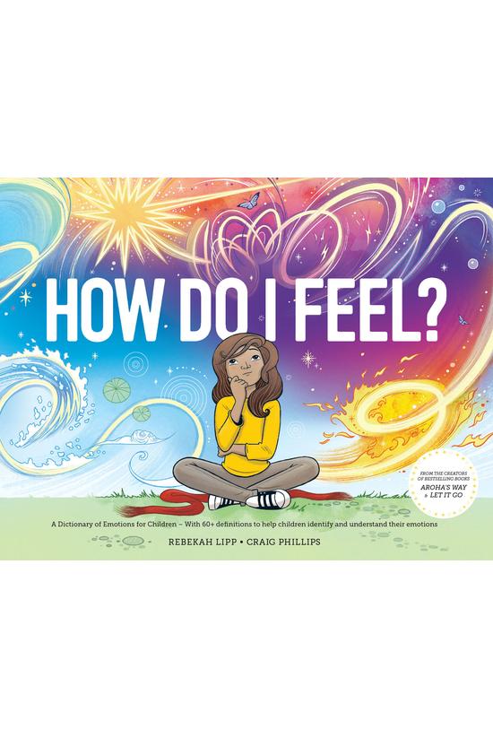 How Do I Feel? A Dictionary Of...