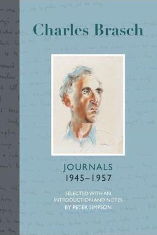 Charles Brasch Journals 1945-1...