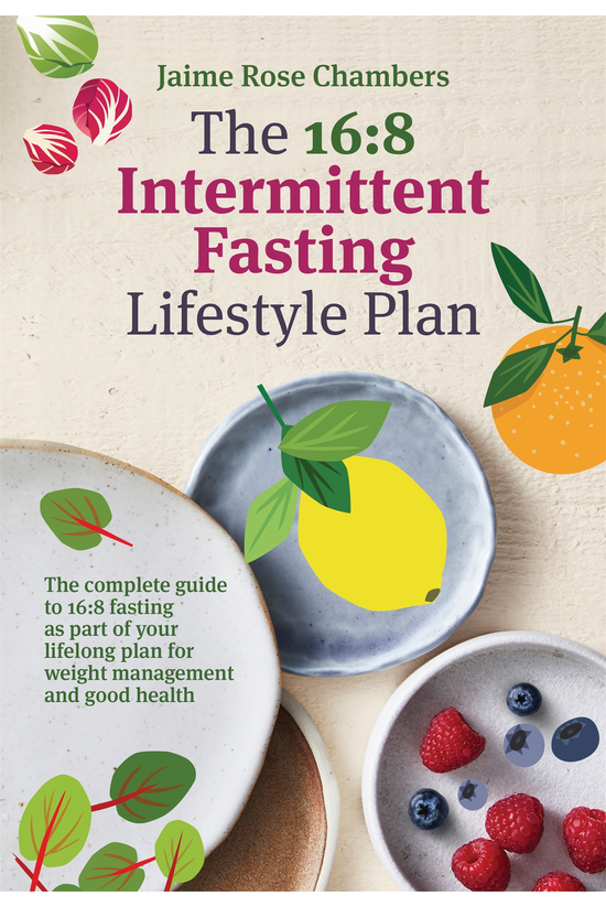 The 16:8 Intermittent Fasting ...