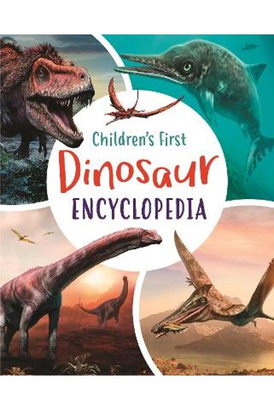 Children's First Dinosaur Ency...