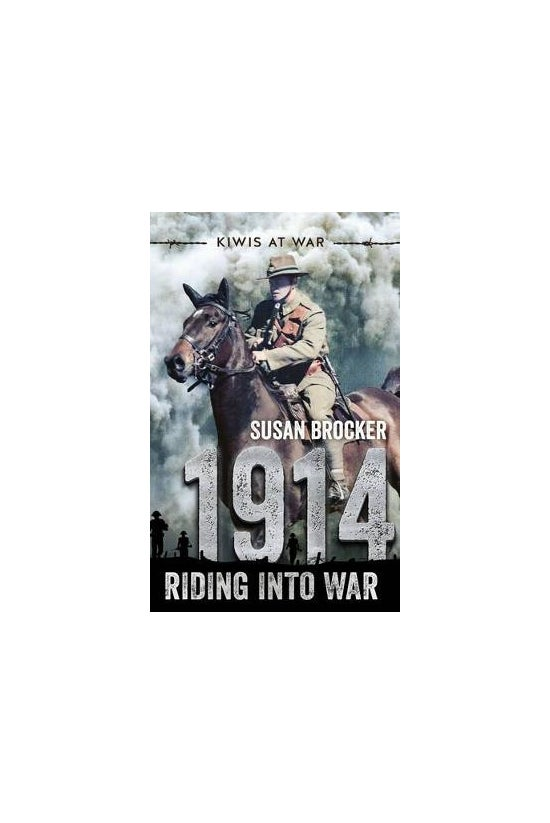 1914 Riding Into War