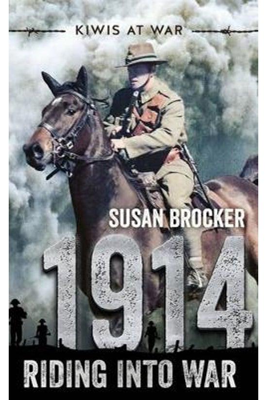 1914 Riding Into War