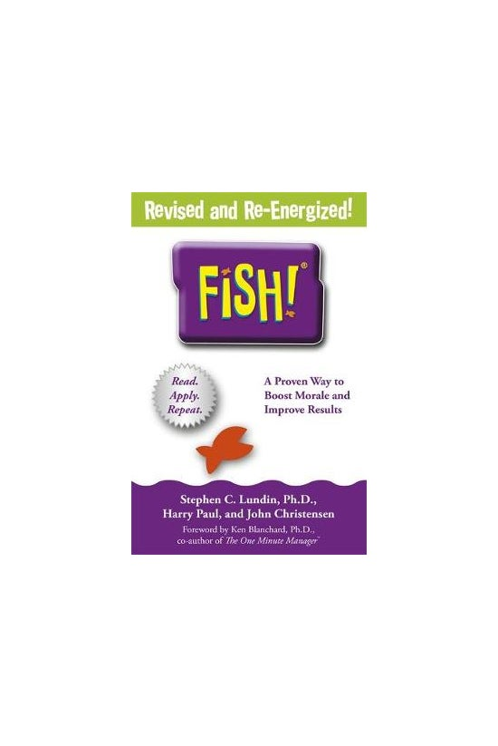 Fish!: A Remarkable Way To Boo...