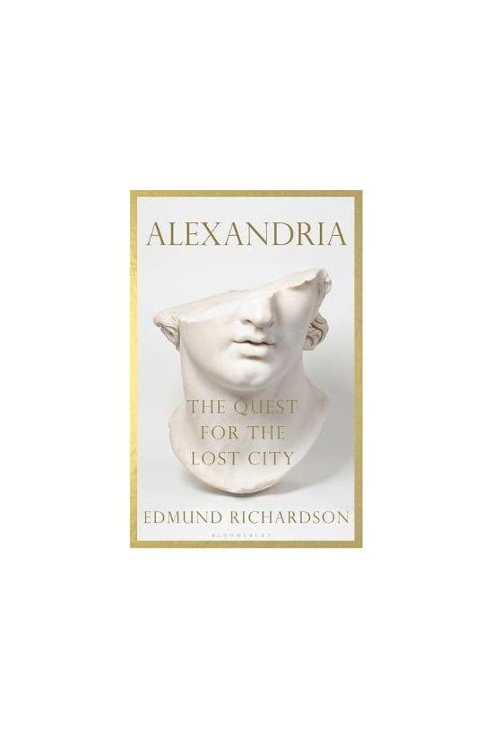Alexandria: The Quest For The ...