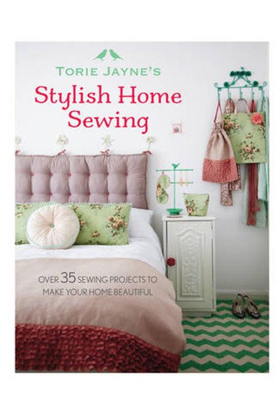 Torie Jayne's Stylish Home Sew...