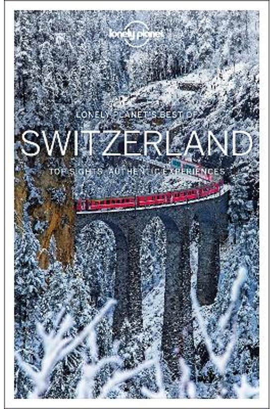 Lonely Planet Best Of Switzerl...