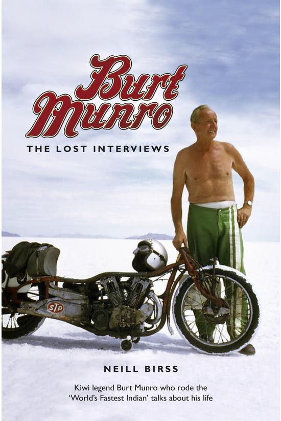 Burt Munro: The Lost Interview...