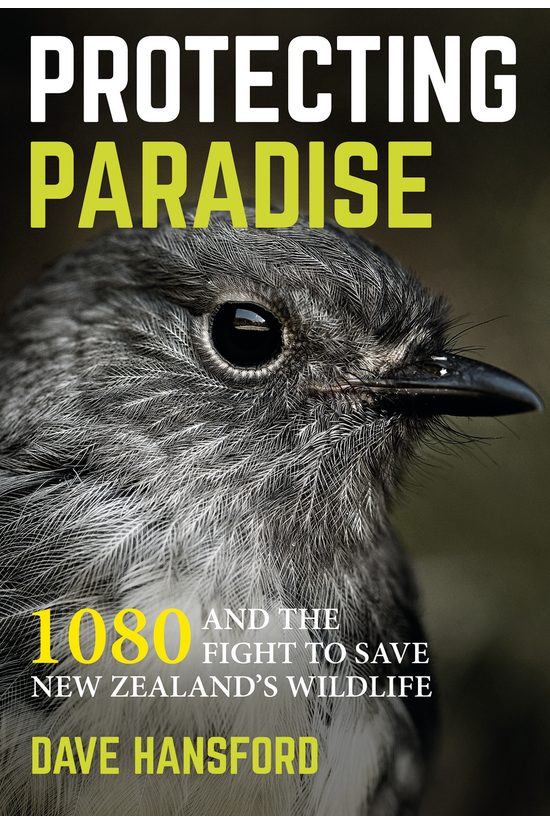 Protecting Paradise: 1080 And ...
