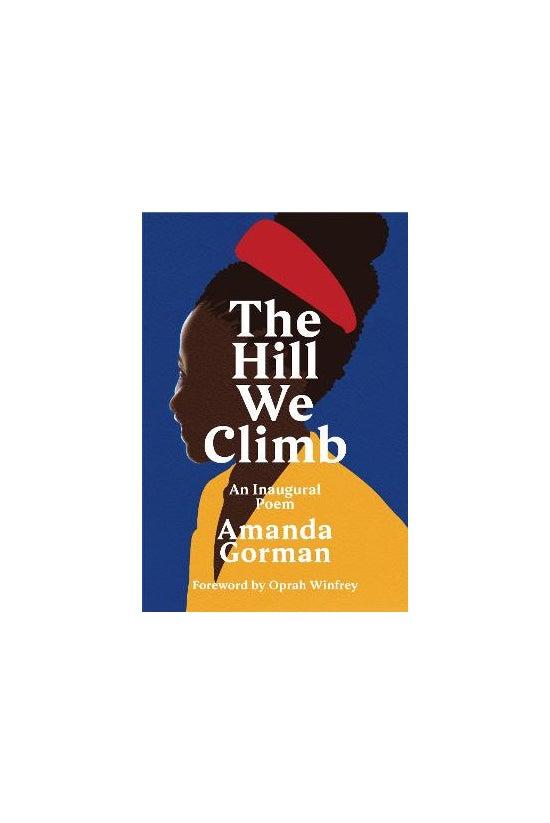 The Hill We Climb: An Inaugura...