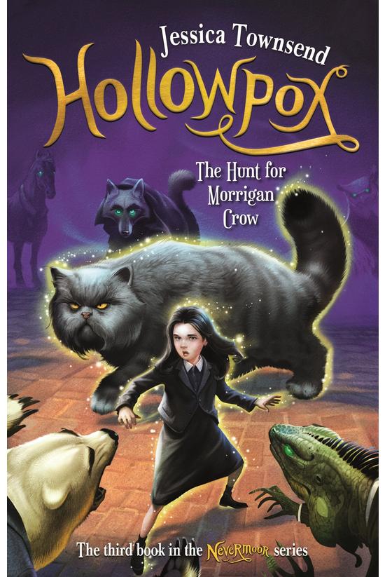 Nevermoor #03: Hollowpox: The ...
