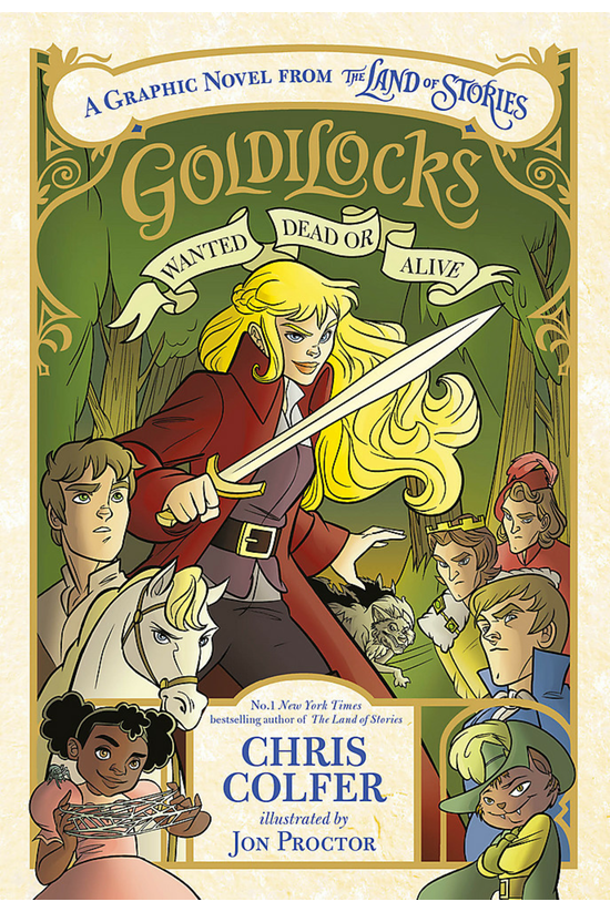 Goldilocks: Wanted Dead Or Ali...