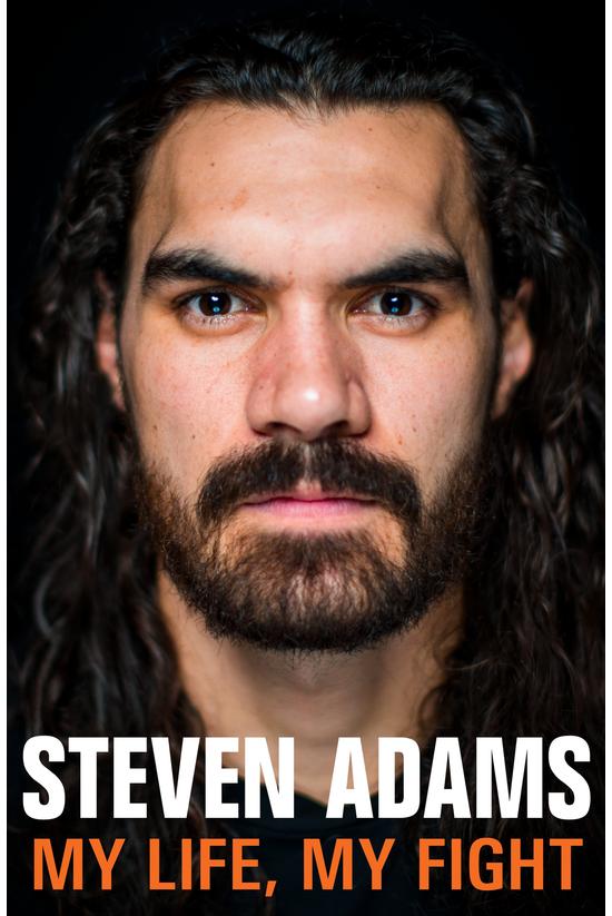 Steven Adams: My Life, My Figh...