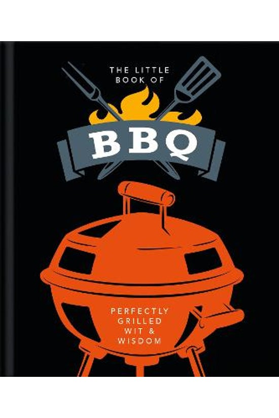 The Little Book Of Bbq