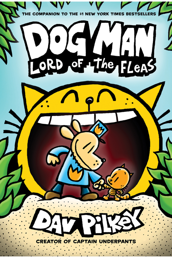 Dog Man #05: Lord Of The Fleas