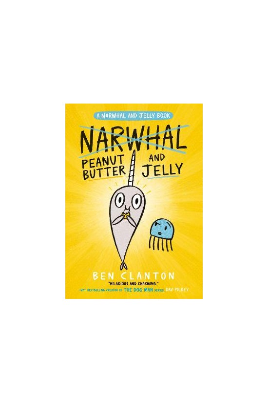 Narwhal & Jelly #03: Peanu...