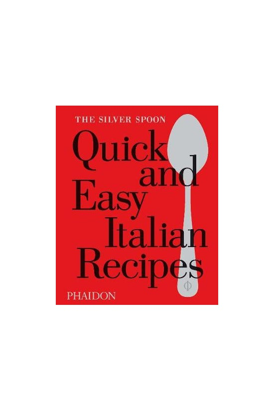 The Silver Spoon Quick And Eas...