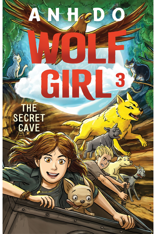 Wolf Girl #03: The Secret Cave