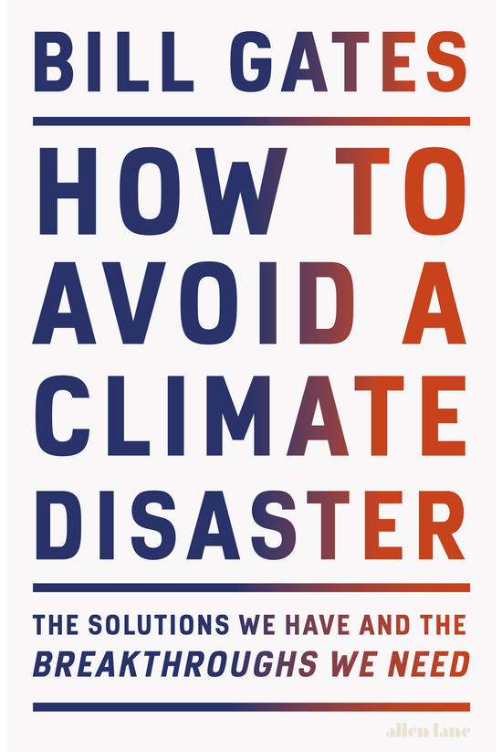 How To Avoid A Climate Disaste...