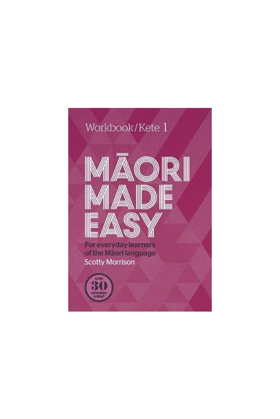 Maori Made Easy Workbook 1/ket...