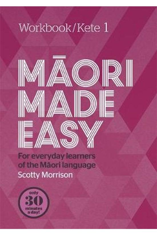 Maori Made Easy Workbook 1/ket...