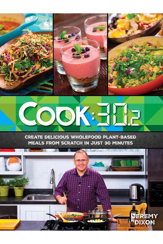 Cook:30.2 Create Delicious Who...