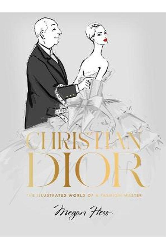 Christian Dior: The Illustrate...