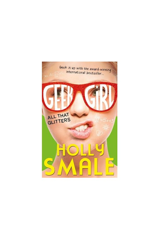 Geek Girl #04: All That Glitte...